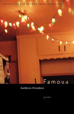 Famous (The Raz/Shumaker Prairie Schooner Book Prize in Poetry) Cover Image