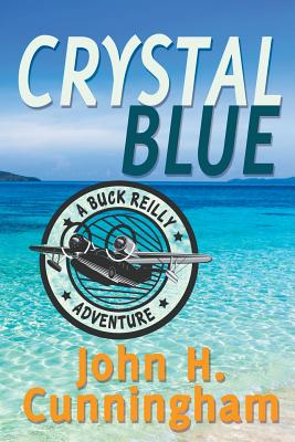 Crystal Blue (Buck Reilly Adventure Book 3) Cover Image