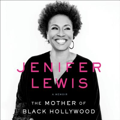 The Mother of Black Hollywood: A Memoir Cover Image