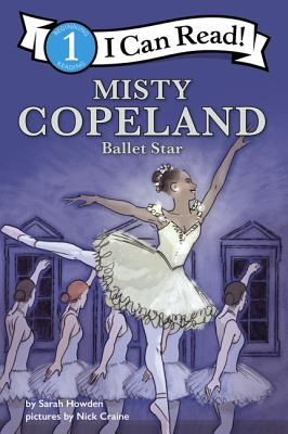 Misty Copeland: Ballet Star: I Can Read Level 1 Cover Image