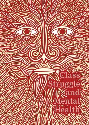 Class Struggle and Mental Health Cover Image