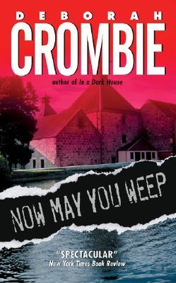 Now May You Weep: A Novel (Duncan Kincaid/Gemma James Novels #9) Cover Image