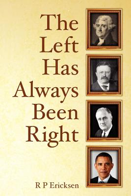 The Left Has Always Been Right Cover