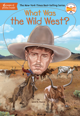 What Was the Wild West? (What Was?) Cover Image
