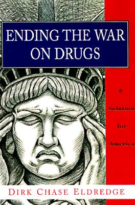 Ending the War on Drugs Cover