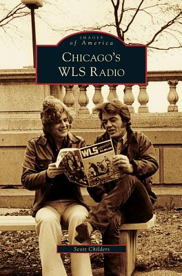 Chicago's WLS Radio Cover Image