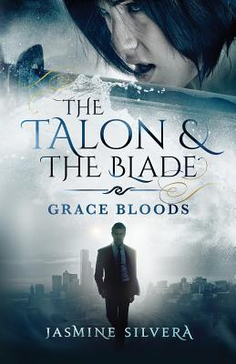 The Talon & the Blade (Grace Bloods #3) Cover Image