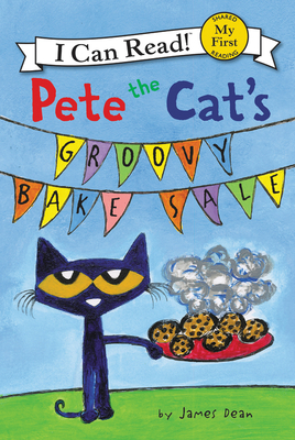 Pete the Cat's Groovy Bake Sale (My First I Can Read) Cover Image