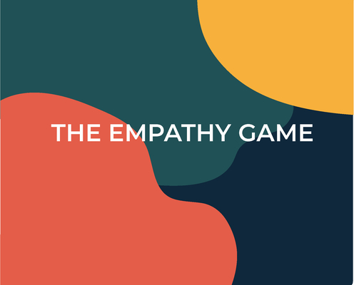 The Empathy Game: Playfully Connect on a Deeper Level Cover Image