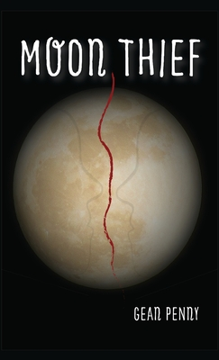 Moon Thief: An Apocalyptic Fantasy Cover Image