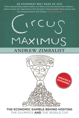 Circus Maximus: The Economic Gamble Behind Hosting the Olympics and the World Cup Cover Image