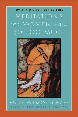 Meditations for Women Who Do Too Much - Revised edition Cover Image