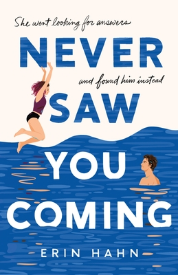 Never Saw You Coming: A Novel Cover Image