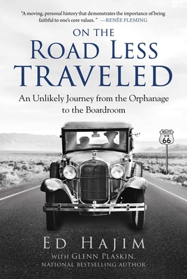 On the Road Less Traveled: An Unlikely Journey from the Orphanage to the Boardroom Cover Image