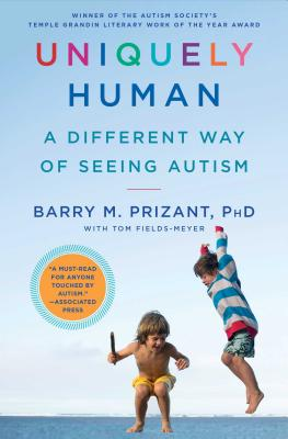 Uniquely Human: A Different Way of Seeing Autism Cover Image