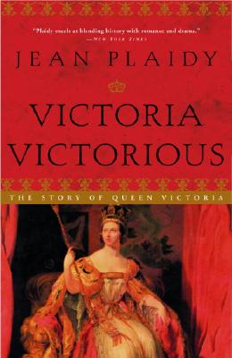 Victoria Victorious: The Story of Queen Victoria Cover Image