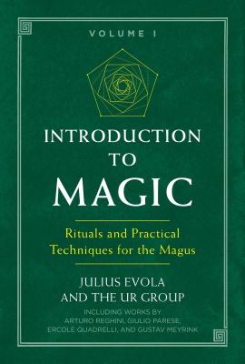 Introduction to Magic: Rituals and Practical Techniques for the Magus Cover Image