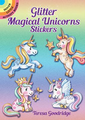 Glitter Magical Unicorns Stickers (Dover Little Activity Books Stickers) Cover Image
