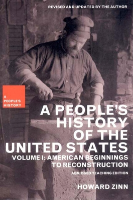A People's History of the United States: American Beginnings to Reconstruction (New Press People's History #1) Cover Image