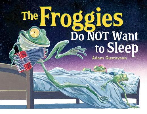 The Froggies Do NOT Want to Sleep Cover Image