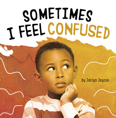Sometimes I Feel Confused Cover Image