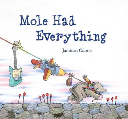 Mole Had Everything Cover