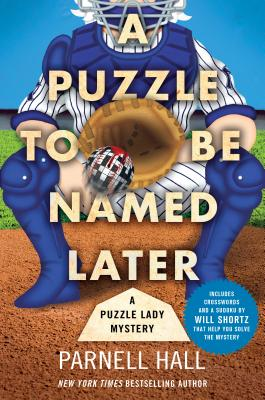 A Puzzle to Be Named Later: A Puzzle Lady Mystery (Puzzle Lady Mysteries #18) Cover Image
