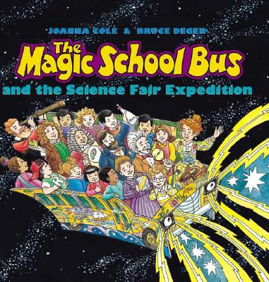 The Magic School Bus and the Science Fair Expedition Cover Image
