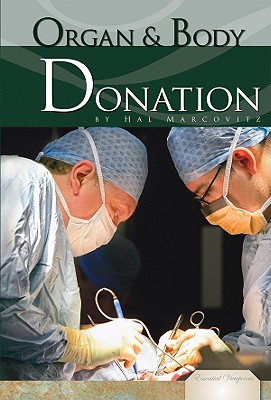 Organ & Body Donation (Essential Viewpoints (Library)) Cover Image