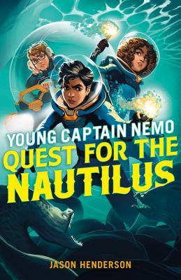 Quest for the Nautilus: Young Captain Nemo Cover Image