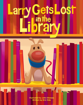 Larry Gets Lost in the Library Cover Image