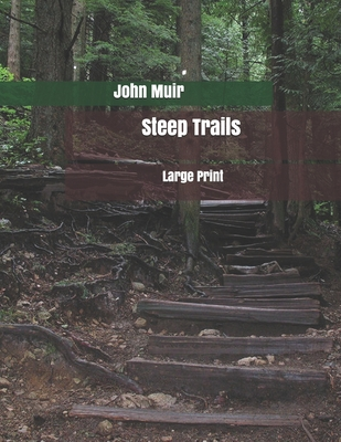 Steep Trails: Large Print Cover Image