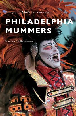 Philadelphia Mummers Cover Image