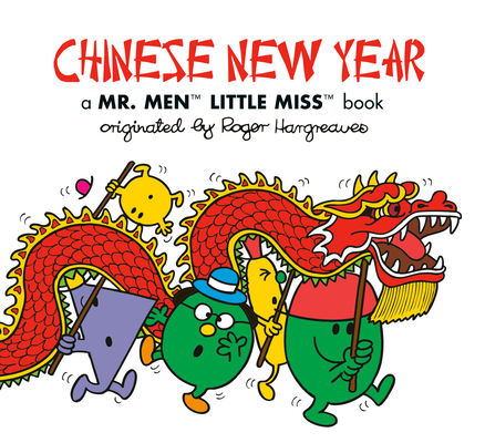 Chinese New Year: A Mr. Men Little Miss Book (Mr. Men and Little Miss) Cover Image