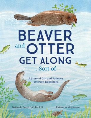 Cover for Beaver and Otter Get Along...Sort of