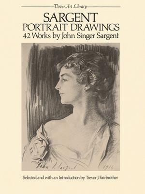Sargent Portrait Drawings: 42 Works (Dover Fine Art) Cover Image