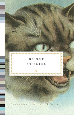 Ghost Stories (Everyman's Library Pocket Classics Series) Cover Image