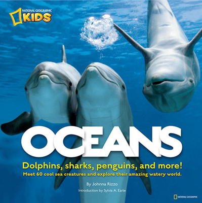 Oceans: Dolphins, Sharks, Penguins, and More! Cover Image