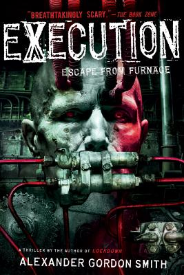 Execution: Escape from Furnace 5 Cover Image