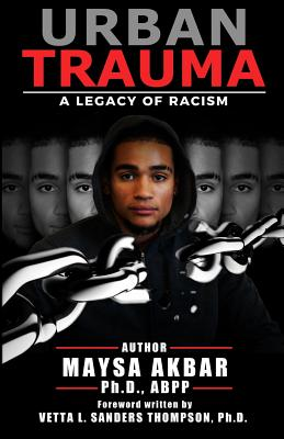 Urban Trauma: A Legacy of Racism Cover Image