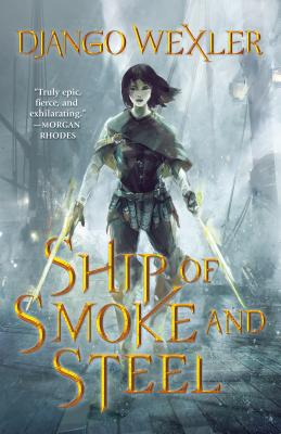 Ship of Smoke and Steel (The Wells of Sorcery Trilogy #1) Cover Image
