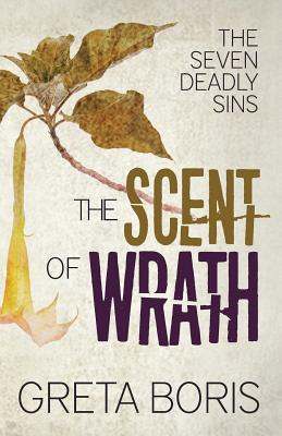 The Scent of Wrath (Seven Deadly Sins #2) Cover Image