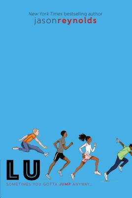Lu (Track #4) by Jason Reynolds