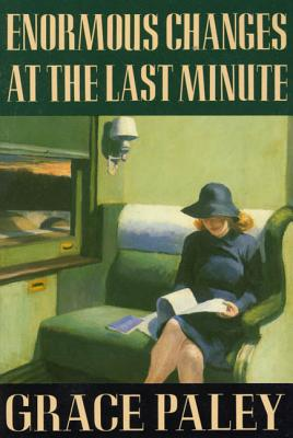 Enormous Changes at the Last Minute: Stories Cover Image