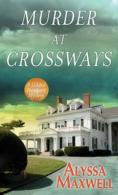 Murder at Crossways: A Gilded Newport Mystery Cover Image