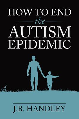 How to End the Autism Epidemic Cover Image