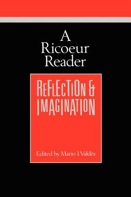 A Ricoeur Reader: Reflection and Imagination (Theory / Culture) Cover Image