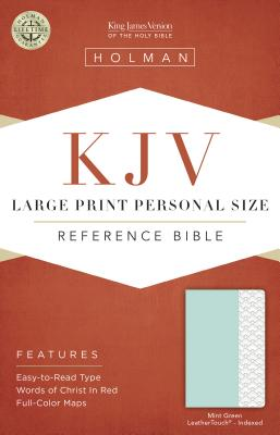 Cover for KJV Large Print Personal Size Reference Bible, Mint Green LeatherTouch, Indexed