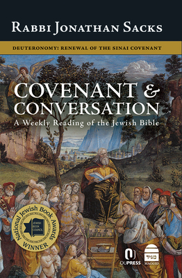 Covenant & Conversation: Deuteronomy: Renewal of the Sinai Covenant Cover Image