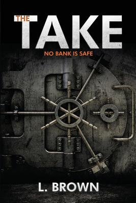 The Take: No Bank Is Safe Cover Image